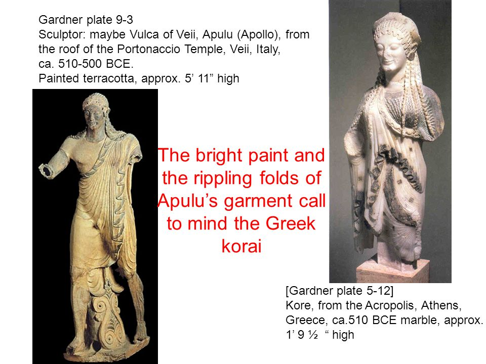 Gardner plate 9-3 Sculptor: maybe Vulca of Veii, Apulu (Apollo), from. the roof of the Portonaccio Temple, Veii, Italy,