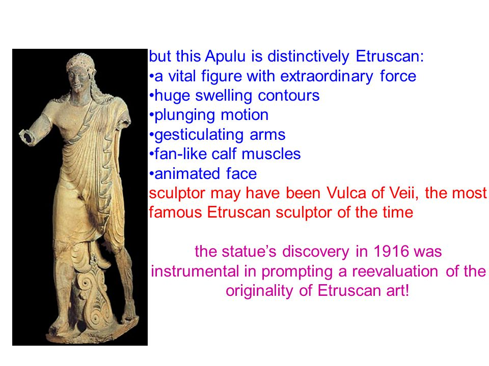 but this Apulu is distinctively Etruscan:
