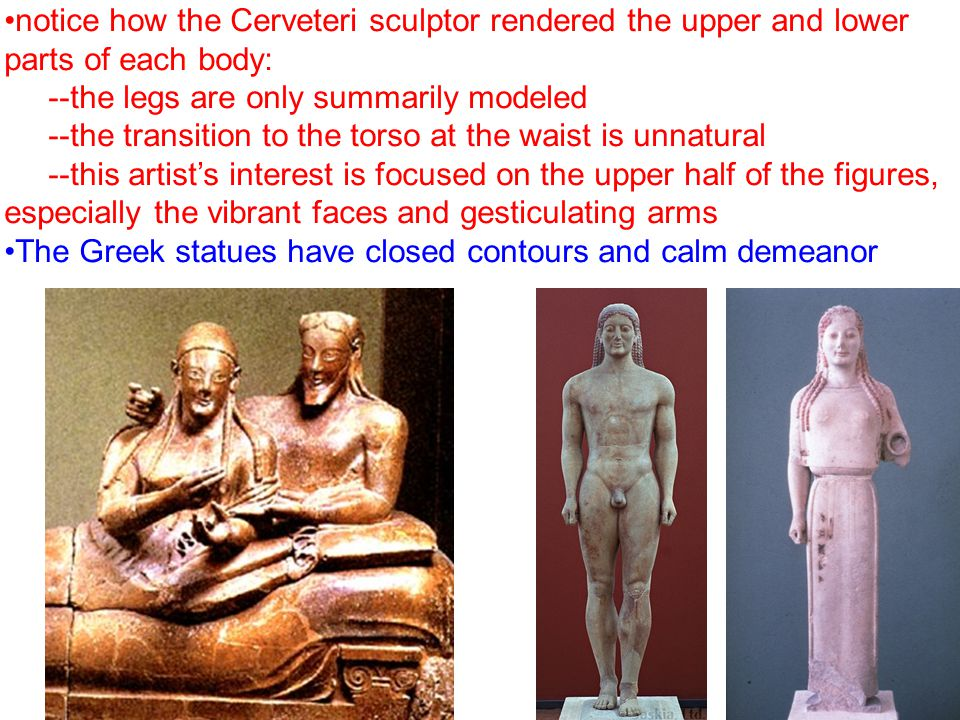 notice how the Cerveteri sculptor rendered the upper and lower parts of each body: