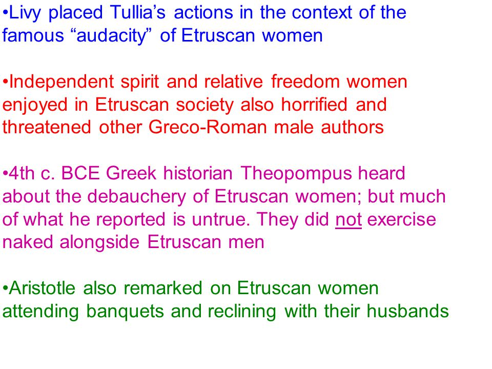 Livy placed Tullia's actions in the context of the famous audacity of Etruscan women