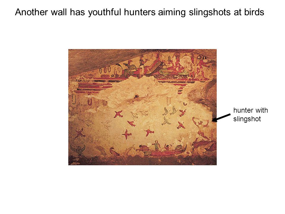 Another wall has youthful hunters aiming slingshots at birds