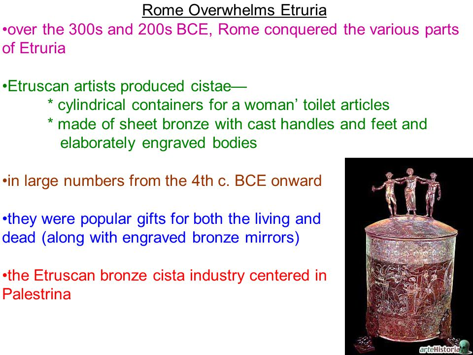 Etruscan artists produced cistae—