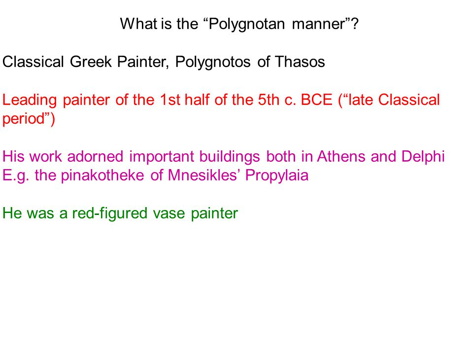 What is the Polygnotan manner