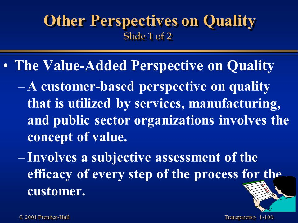 Other Perspectives on Quality Slide 1 of 2