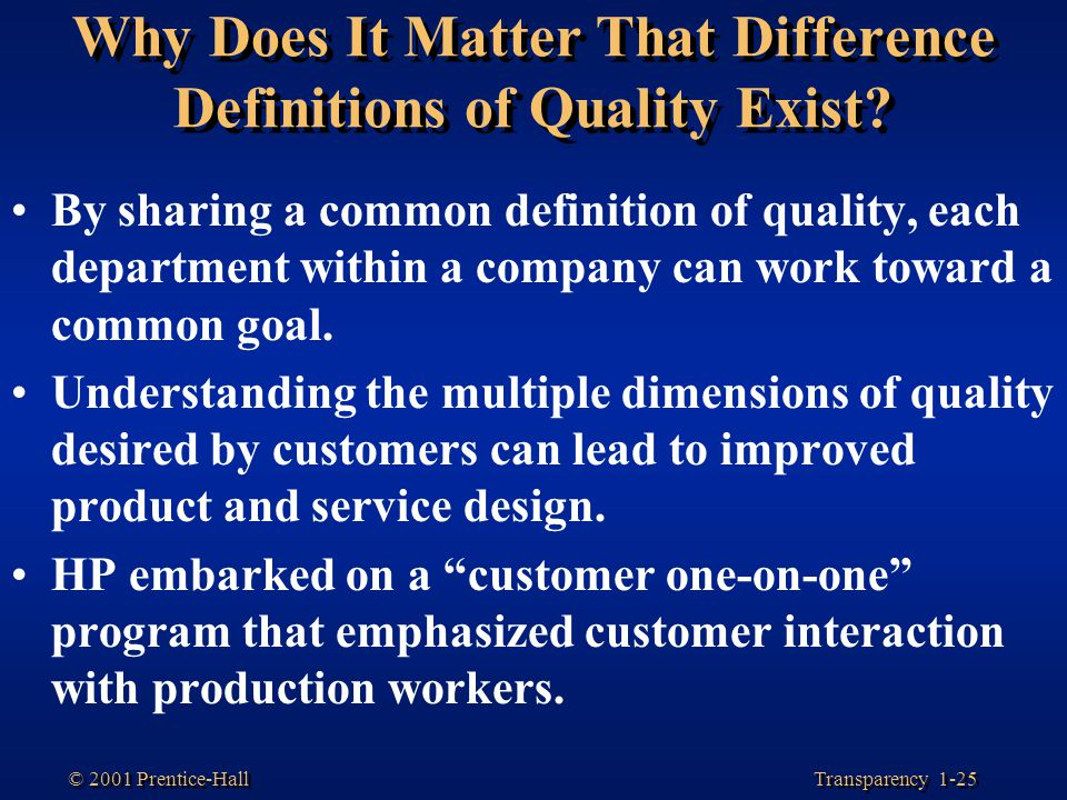 Why Does It Matter That Difference Definitions of Quality Exist