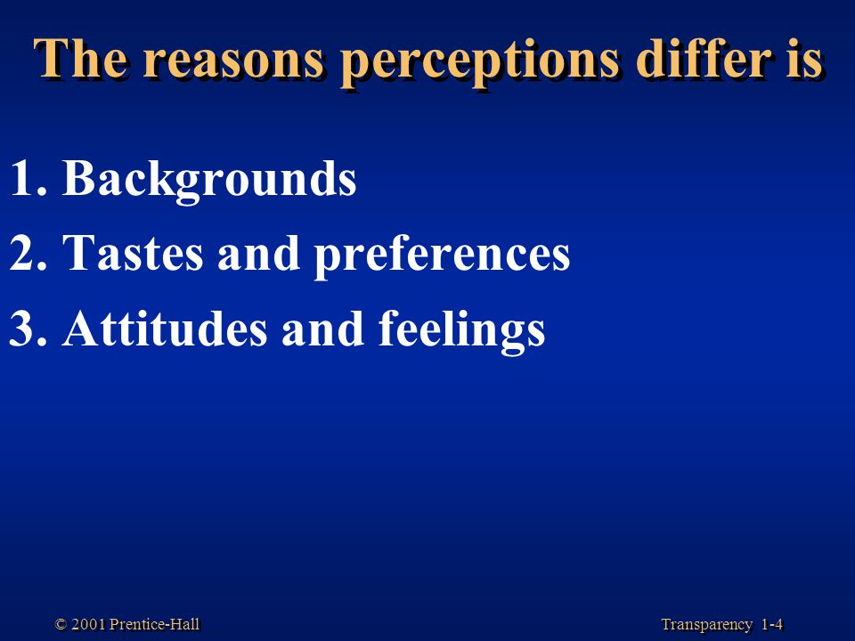 The reasons perceptions differ is
