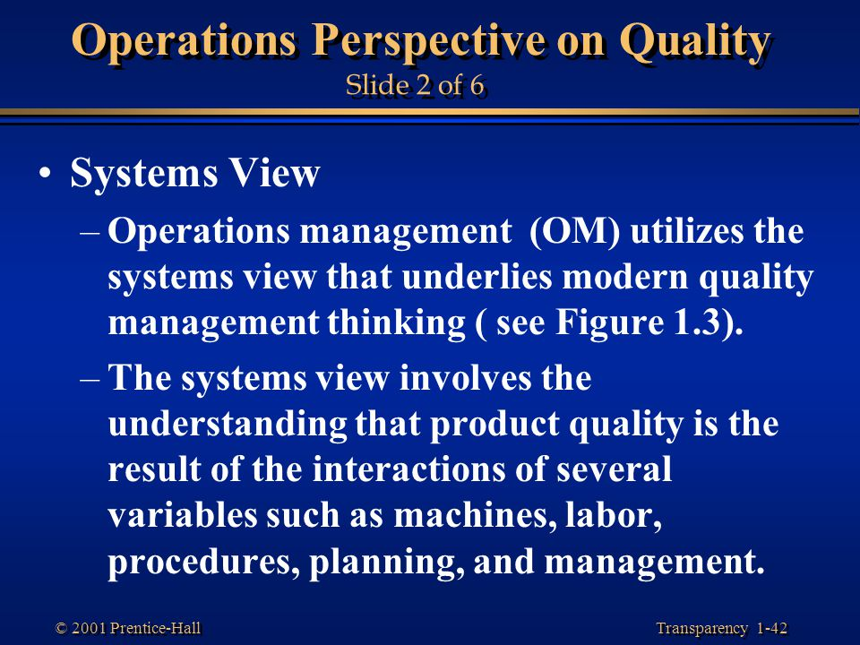Operations Perspective on Quality Slide 2 of 6