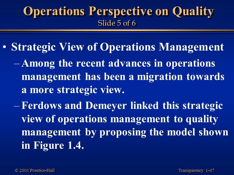 Operations Perspective on Quality Slide 5 of 6