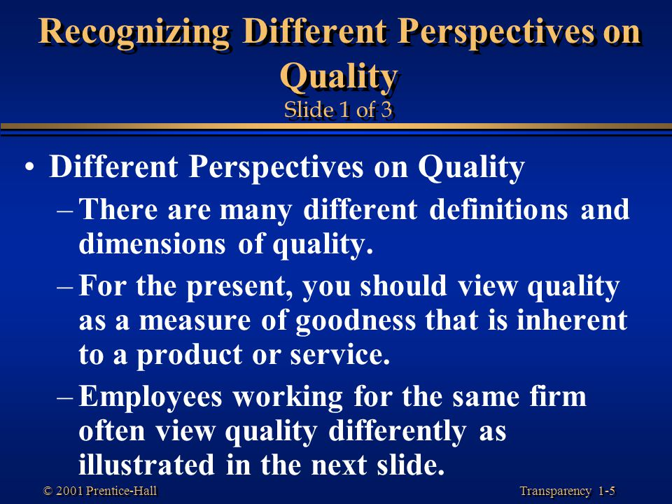 Recognizing Different Perspectives on Quality Slide 1 of 3