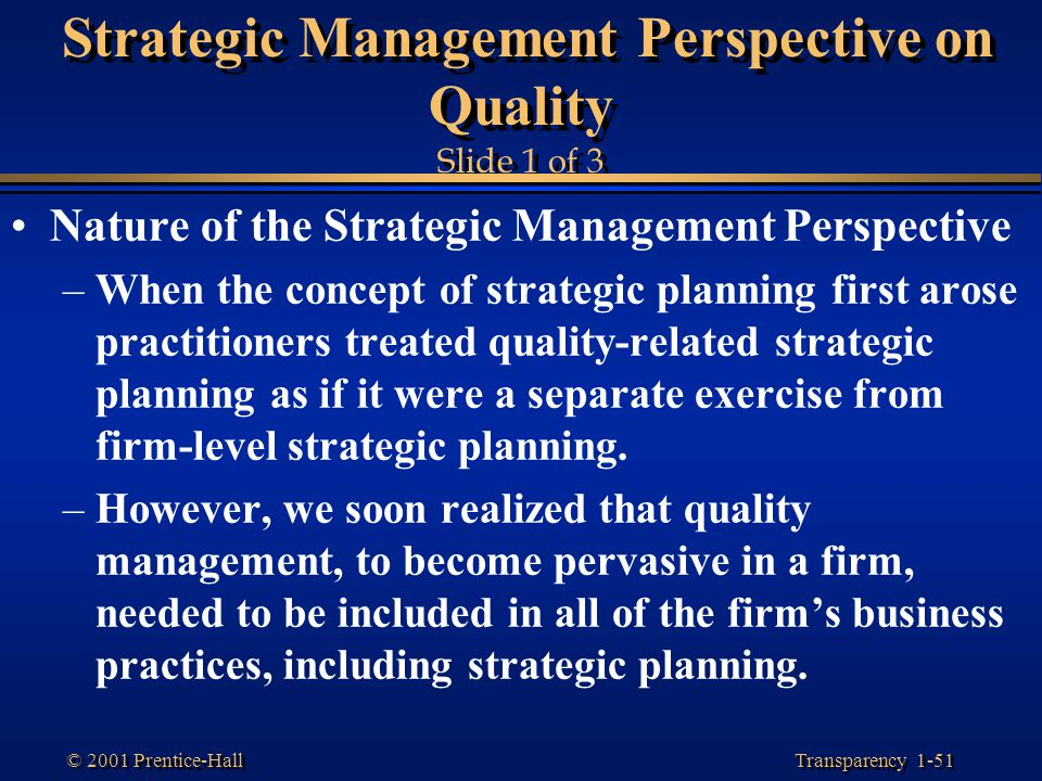 Strategic Management Perspective on Quality Slide 1 of 3
