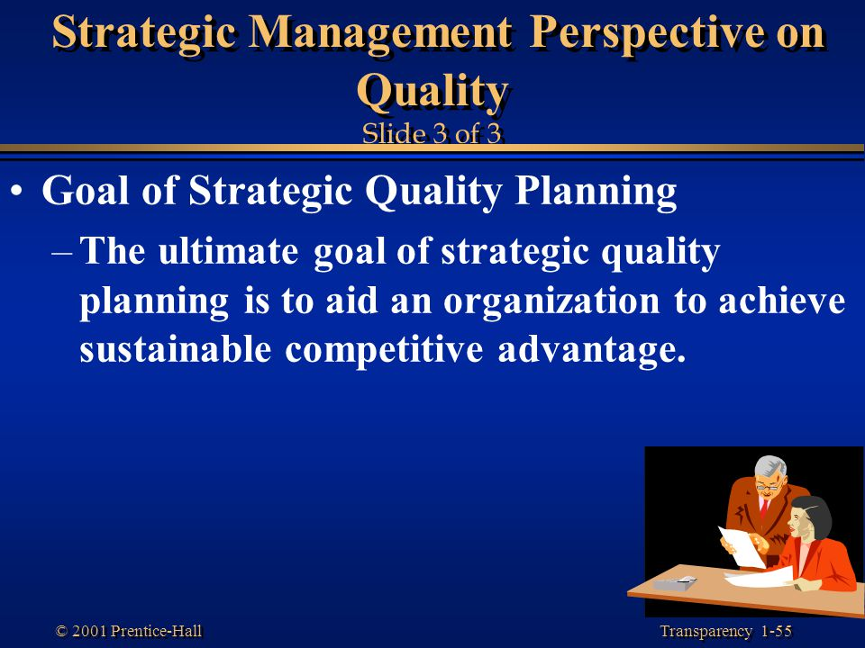 Strategic Management Perspective on Quality Slide 3 of 3
