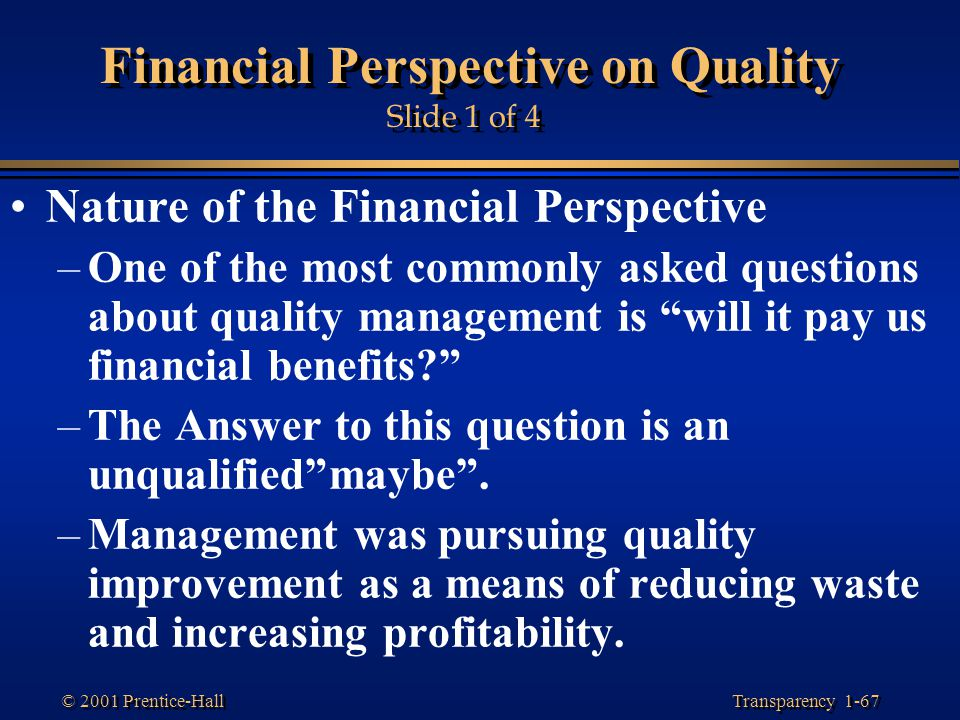 Financial Perspective on Quality Slide 1 of 4
