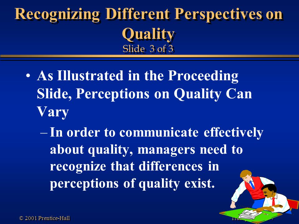 Recognizing Different Perspectives on Quality Slide 3 of 3