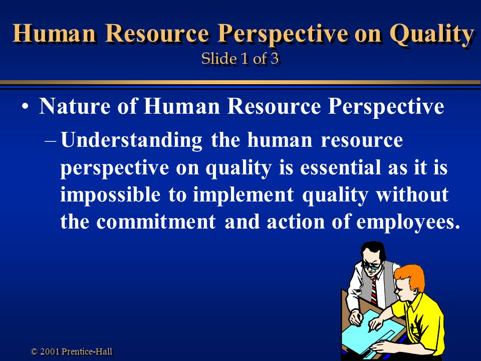 Human Resource Perspective on Quality Slide 1 of 3