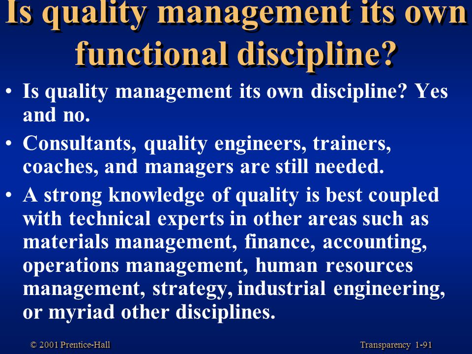 Is quality management its own functional discipline