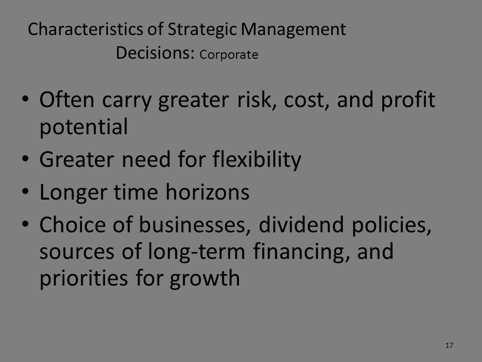 Characteristics of Strategic Management Decisions: Corporate