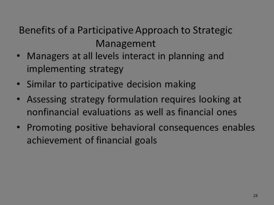 Benefits of a Participative Approach to Strategic Management