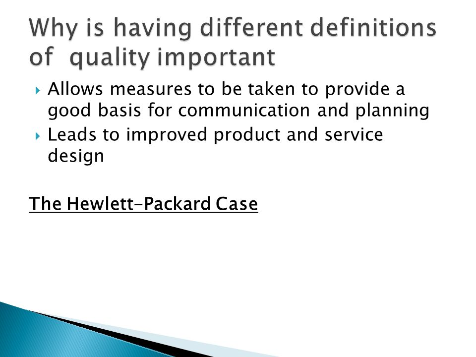 Why is having different definitions of quality important
