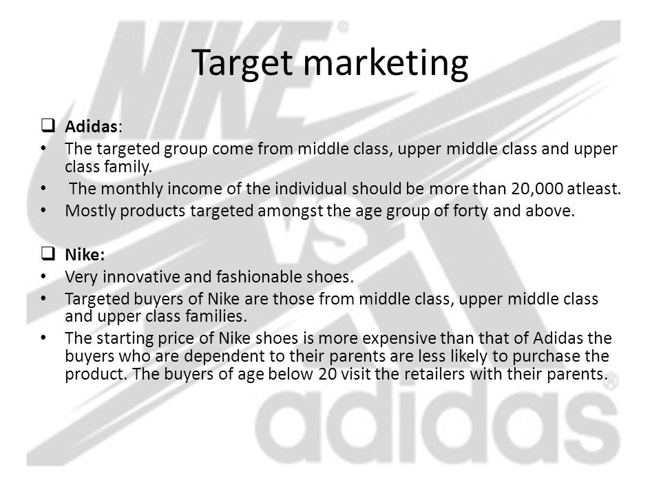 adidas targeting and positioning Here, under the 'adidas strategic positioning' section it says: adidas is mainly targeting competitive sports based on innovation and technology with adidas sport performance this sub-brand is the multisport specialist.