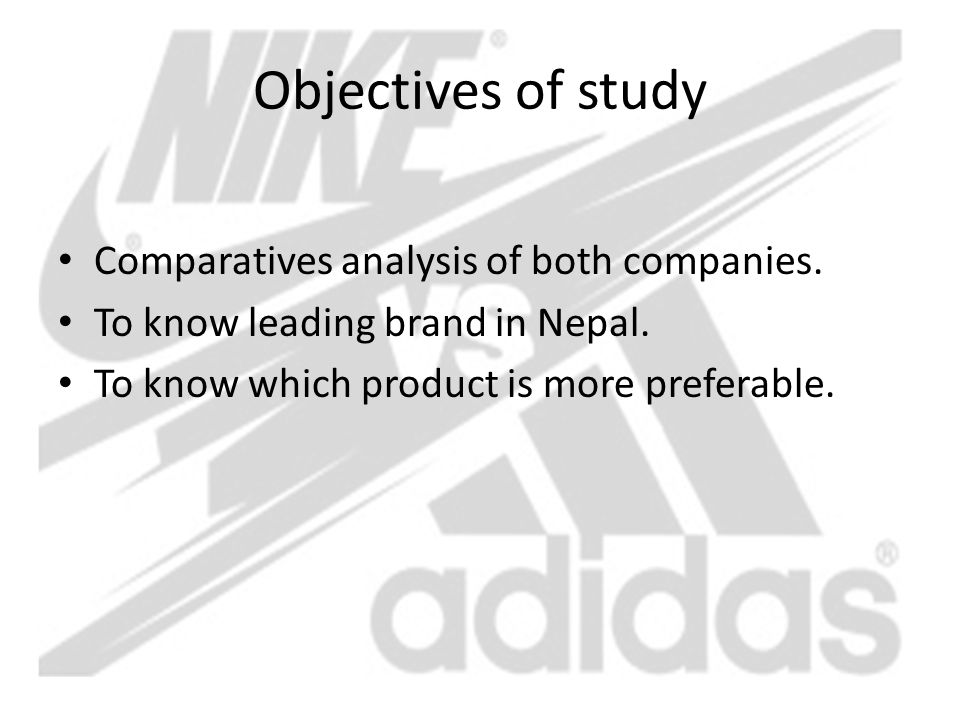 Objectives of study Comparatives analysis of both companies.