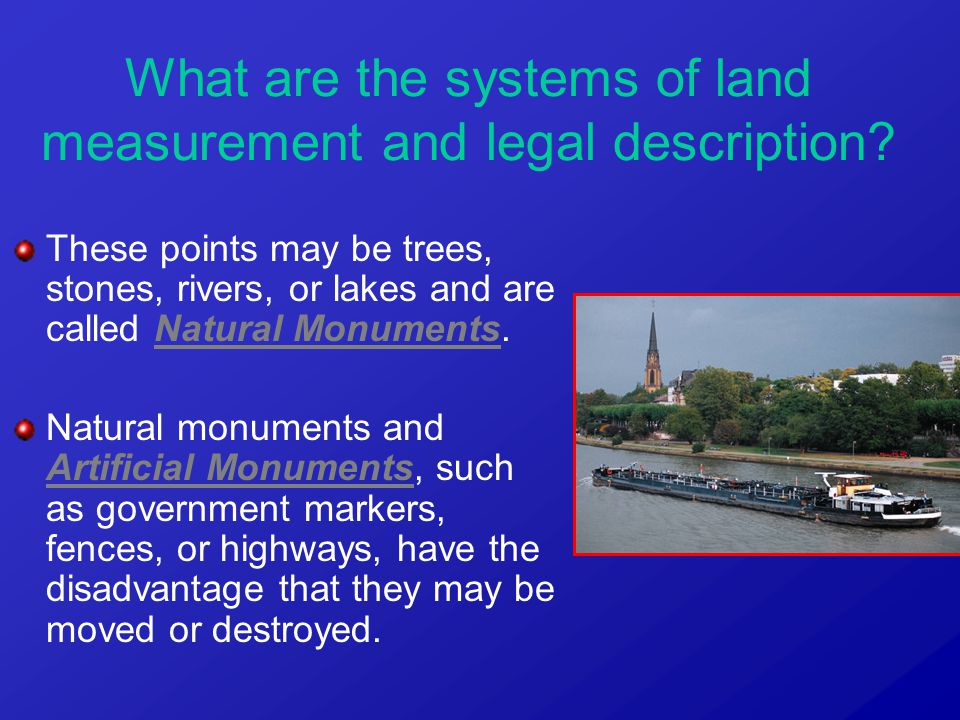 What are the systems of land measurement and legal description