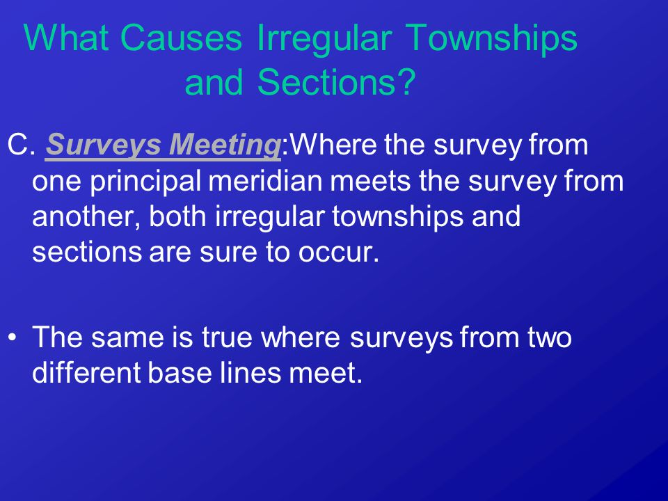 What Causes Irregular Townships and Sections