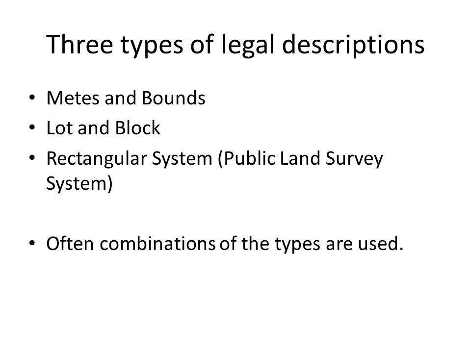 Three types of legal descriptions