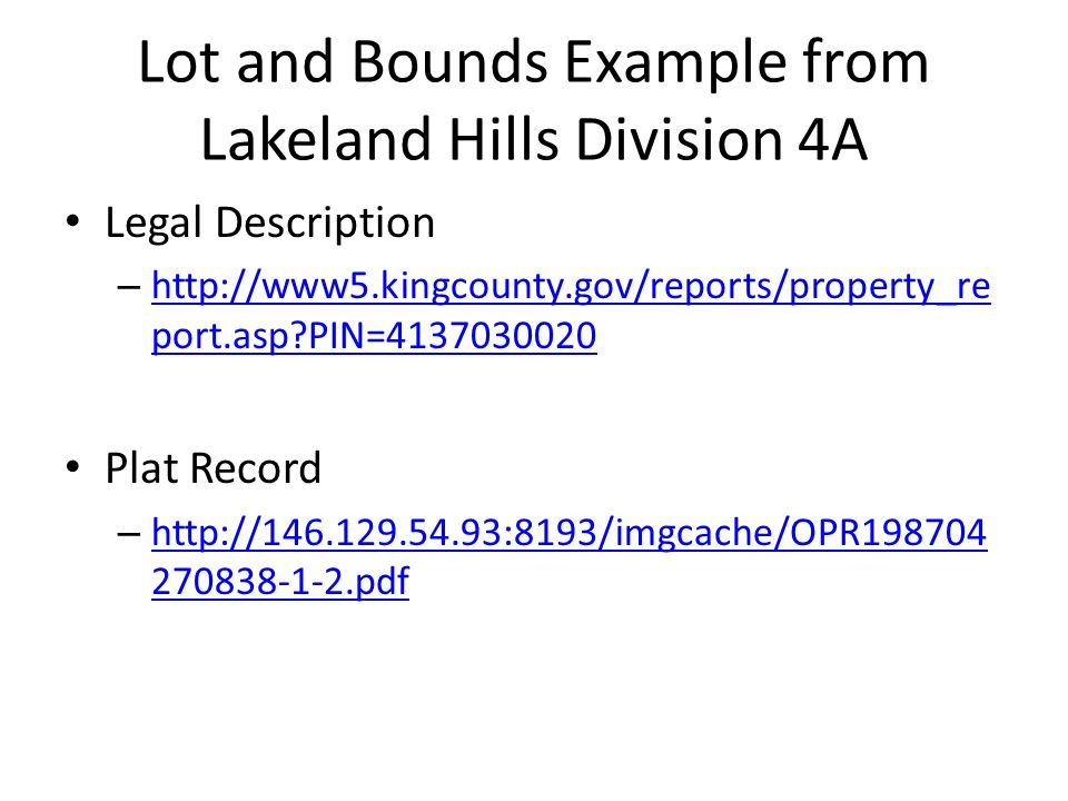 Lot and Bounds Example from Lakeland Hills Division 4A
