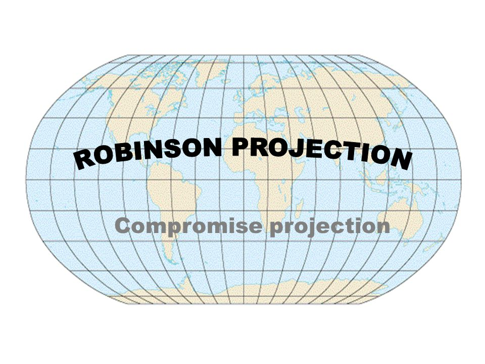ROBINSON PROJECTION Compromise projection