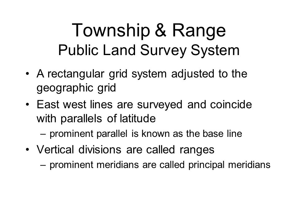 Township & Range Public Land Survey System