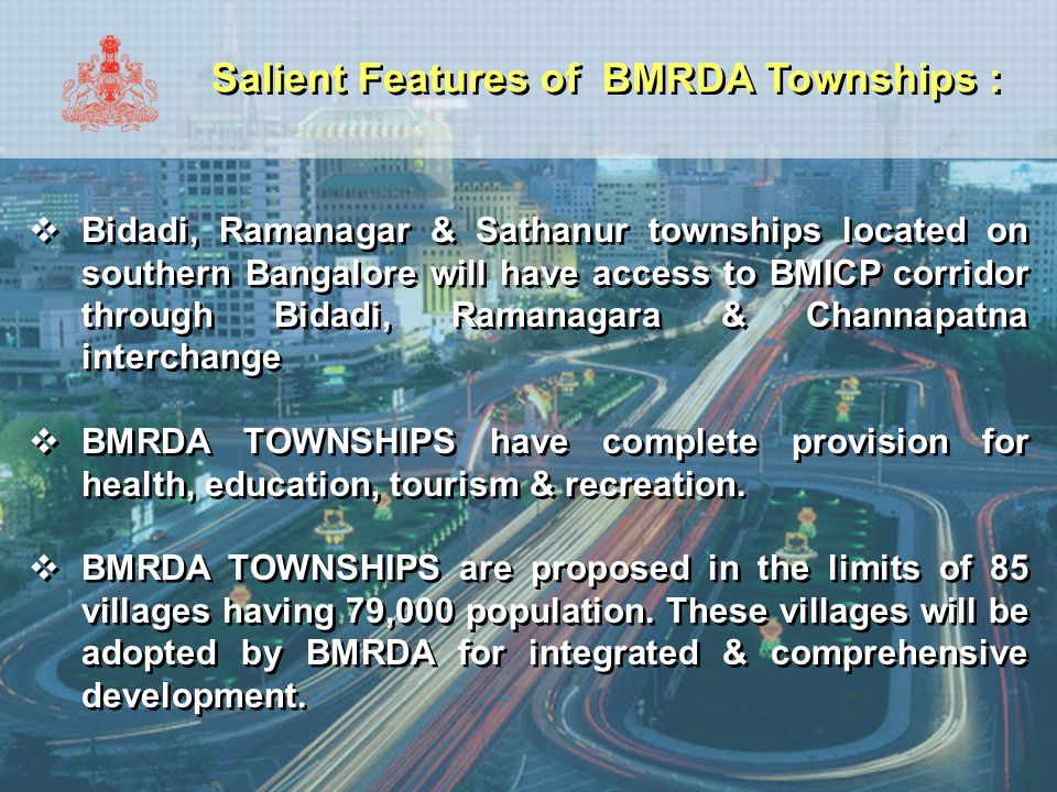 Salient Features of BMRDA Townships :