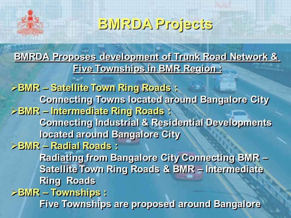 BMRDA Projects BMRDA Proposes development of Trunk Road Network &