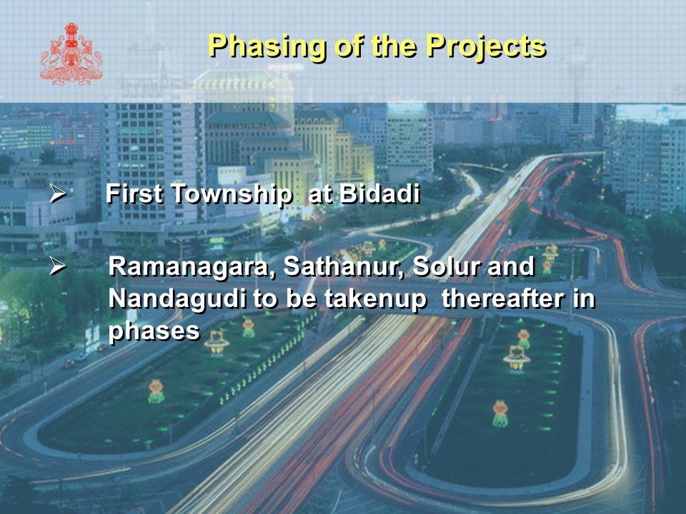 Phasing of the Projects