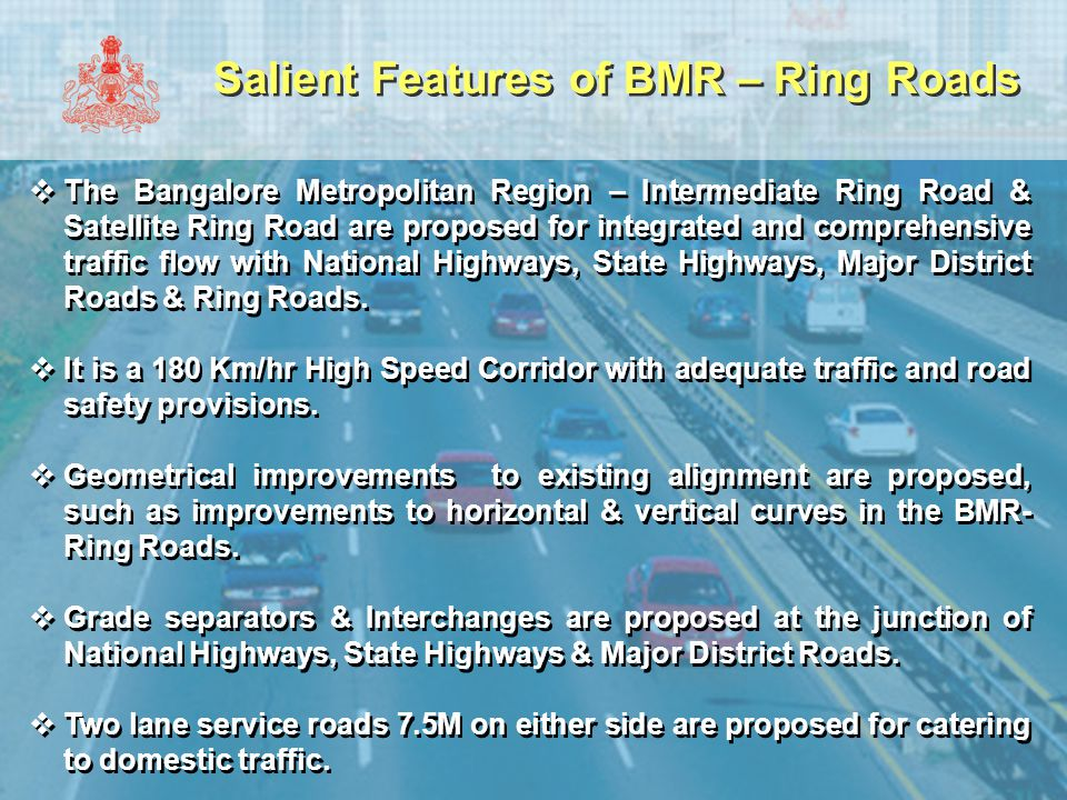 Salient Features of BMR – Ring Roads
