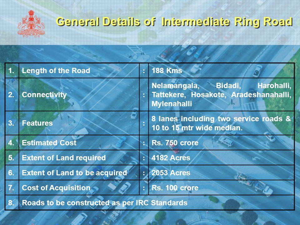 General Details of Intermediate Ring Road