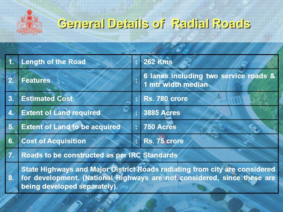 General Details of Radial Roads