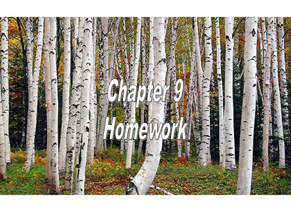 Chapter 9 Homework