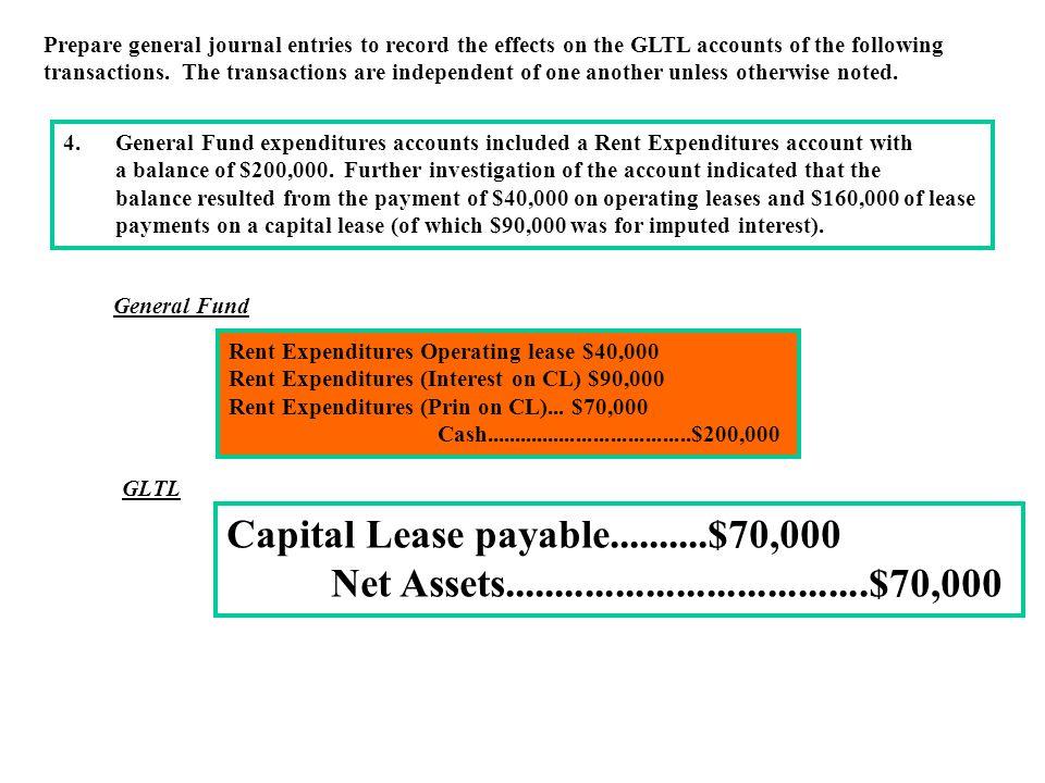 Capital Lease payable..........$70,000