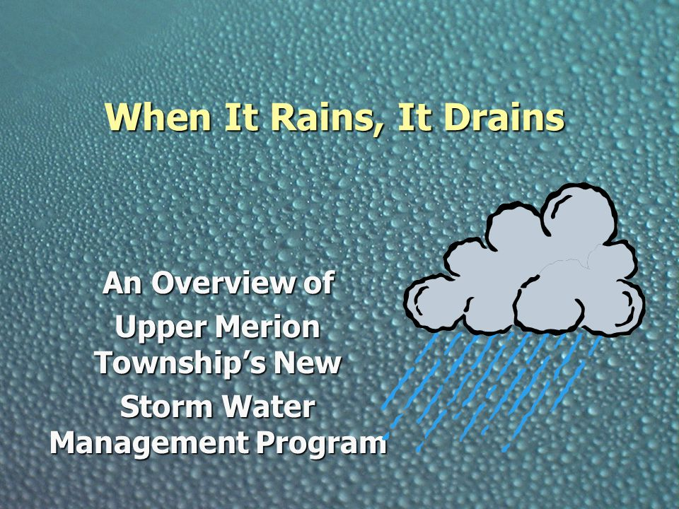 Upper Merion Township's New Storm Water Management Program
