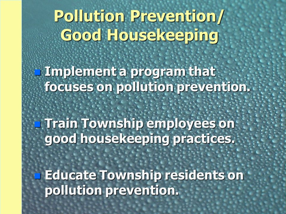 Pollution Prevention/ Good Housekeeping