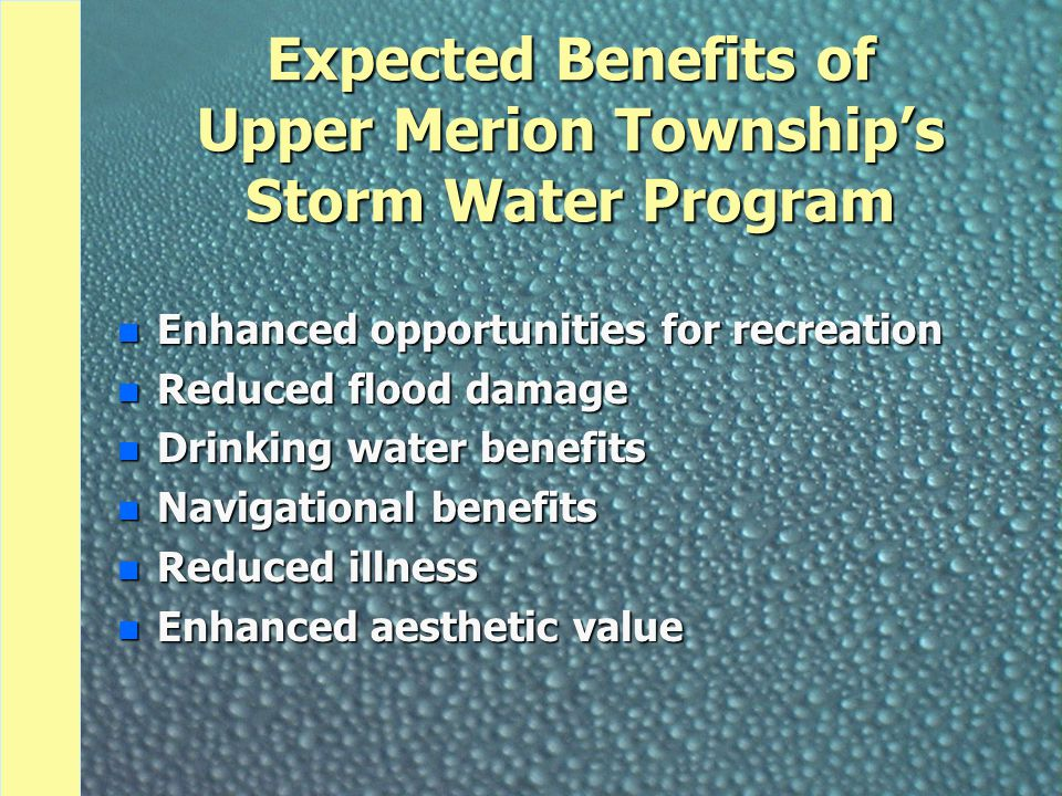 Expected Benefits of Upper Merion Township's Storm Water Program