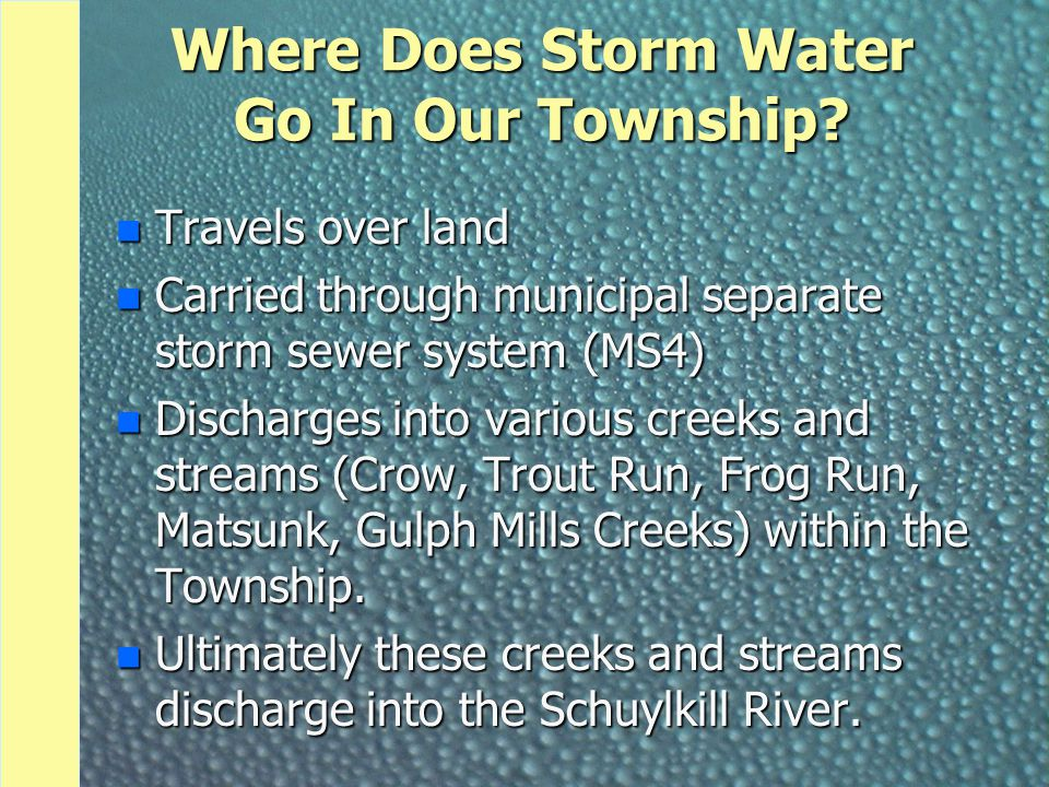 Where Does Storm Water Go In Our Township