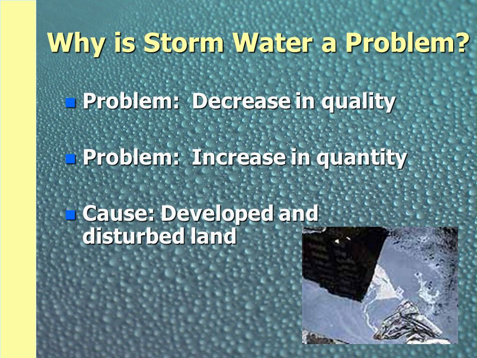Why is Storm Water a Problem