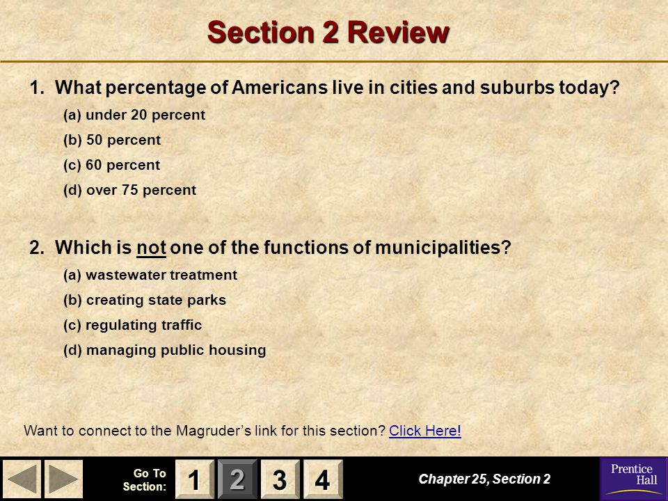 Section 2 Review 1. What percentage of Americans live in cities and suburbs today (a) under 20 percent.