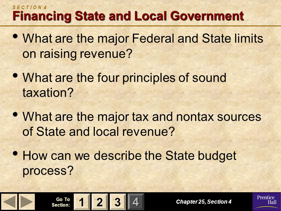 S E C T I O N 4 Financing State and Local Government