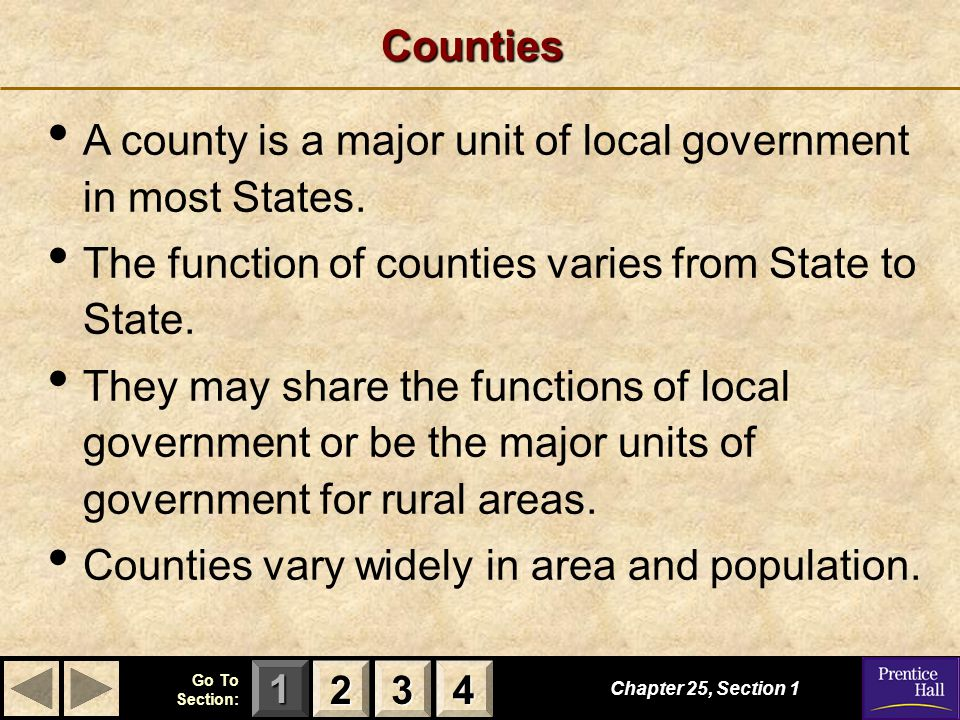 A county is a major unit of local government in most States.