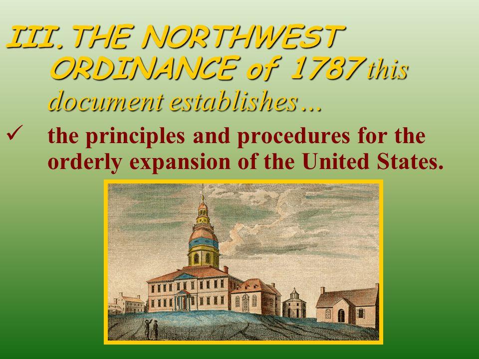 THE NORTHWEST ORDINANCE of 1787 this document establishes…
