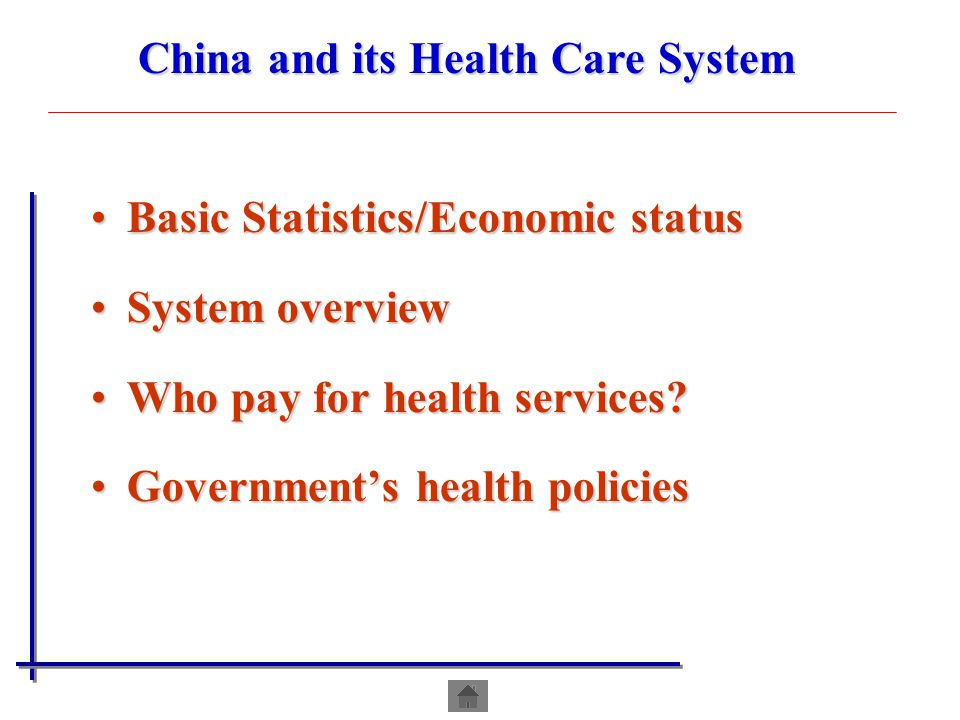 China and its Health Care System