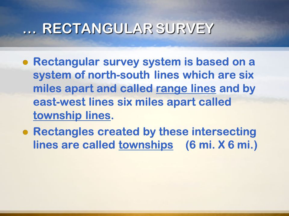 … RECTANGULAR SURVEY