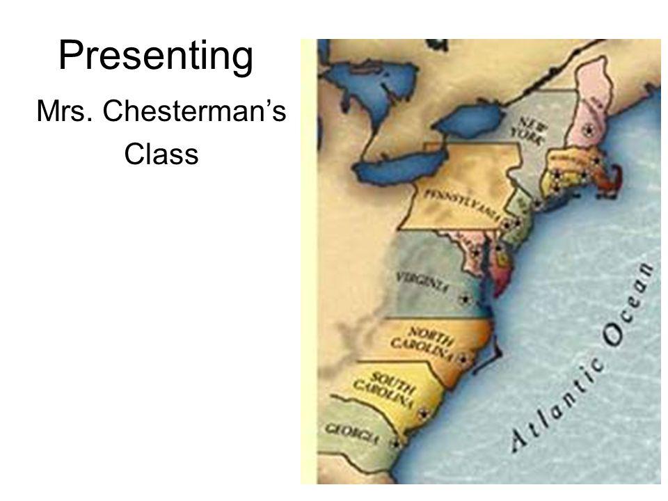 Mrs. Chesterman's Class